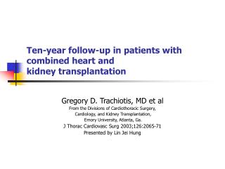 Ten-year follow-up in patients with combined heart and kidney transplantation