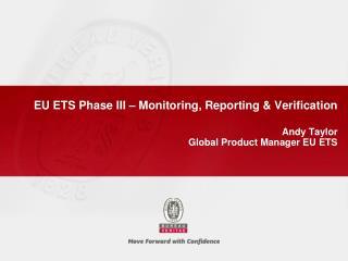 EU ETS Phase III   Monitoring, Reporting  Verification