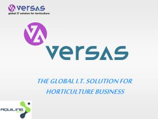 THE GLOBAL I.T. SOLUTION FOR  HORTICULTURE BUSINESS