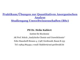 Praktikum/Übungen zur Quantitativen Anorganischen Analyse Studiengang Umweltwissenschaften (BSc)