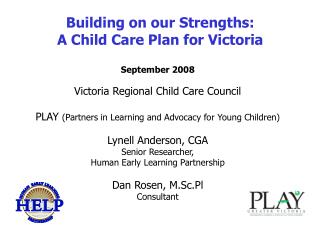 Building on our Strengths: A Child Care Plan for Victoria
