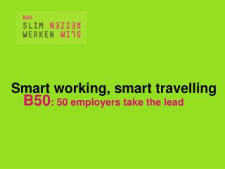 Smart working, smart travelling