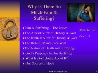 Why Is There So Much Pain & Suffering?