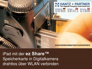 iPad mit der  ez Share™  Speicherkarte in Digitalkamera  drahtlos über WLAN verbinden