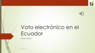 Voto electrónico en el Ecuador