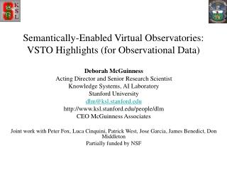 Semantically-Enabled Virtual Observatories:   VSTO Highlights (for Observational Data)