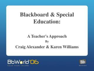 Blackboard & Special Education: