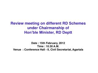 Review meeting on different RD Schemes  under Chairmanship of Hon�ble Minister, RD Deptt