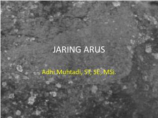 JARING ARUS