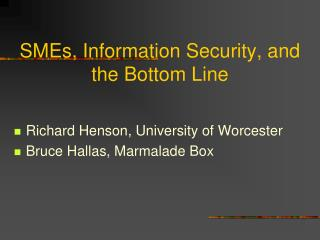 SMEs, Information Security, and the Bottom Line