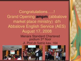 Menara Standard Chartered podium 3 rd  floor Jl. Prof.dr.Satrio kav. 164