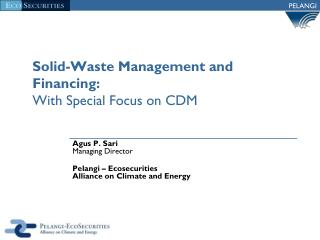 Solid-Waste Management and Financing: With Special Focus on CDM