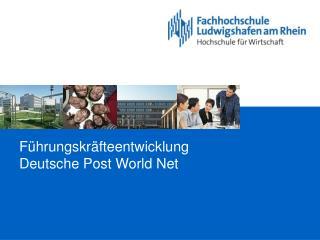 Führungskräfteentwicklung Deutsche Post World Net