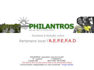 Soutient à Kolwézi notre Partenaire local  l ' A.E.P.E.P.A.D .