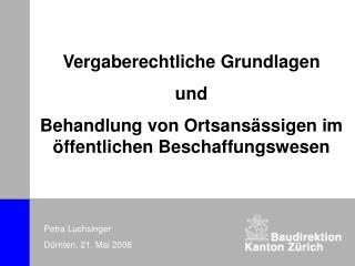 Vergaberechtliche Grundlagen und Behandlung von Ortsans�ssigen im �ffentlichen Beschaffungswesen