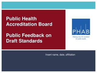 Public Health Accreditation Board  Feedback on the Draft Standards