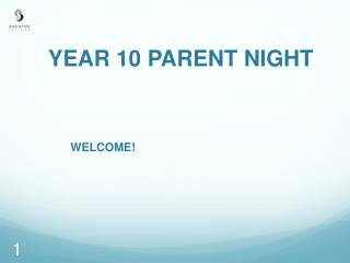 YEAR 10 PARENT NIGHT