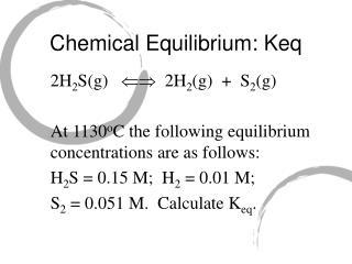 Chemical Equilibrium: Keq