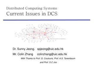 Distributed Computing Systems  Current Issues in DCS