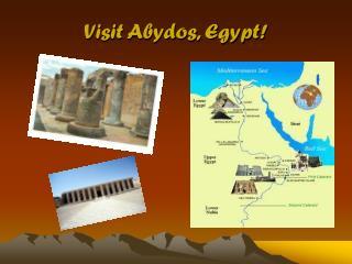 Visit Abydos, Egypt!