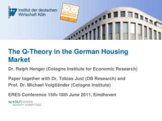 The Q-Theory in the German Housing Market