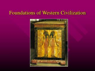 Foundations of Western Civilization