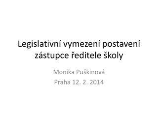 Legislativní vymezení postavení zástupce ředitele školy