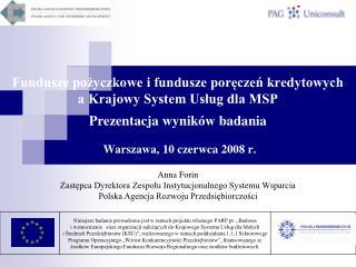 Anna Forin Zastępca Dyrektora Zespołu Instytucjonalnego Systemu Wsparcia