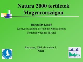 Natura 2000 ter�letek Magyarorsz�gon