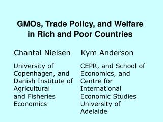 GMOs, Trade Policy, and Welfare in Rich and Poor Countries