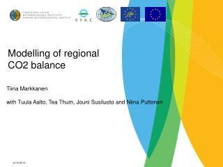 Modelling of regional CO2 balance