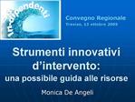Strumenti innovativi d intervento: una possibile guida alle risorse