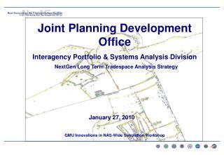 NextGen Long Term Tradespace Analysis Strategy