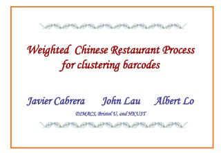 Weighted  Chinese Restaurant Process for clustering barcodes