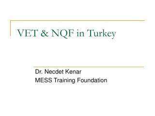 VET & NQF in  Turkey