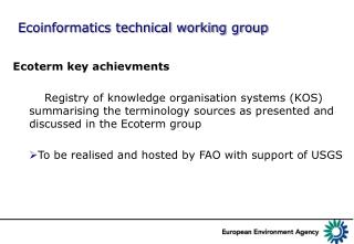 Ecoinformatics technical working group