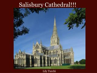 Salisbury Cathedral!!!