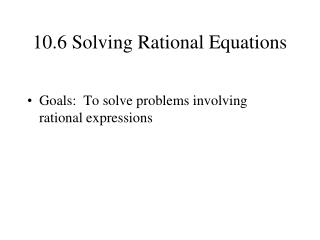 10.6 Solving Rational Equations