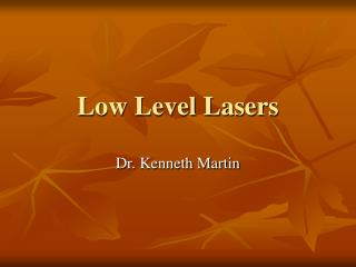 Low Level Lasers
