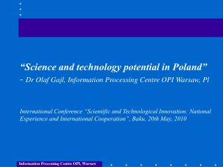 Information Processing Centre OPI, Warsaw