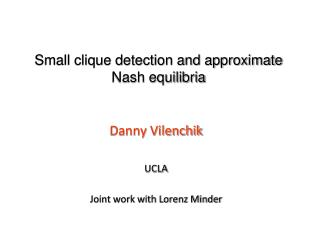 Small clique detection and approximate Nash equilibria