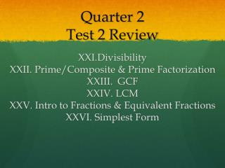 Quarter  2 Test 2  Review