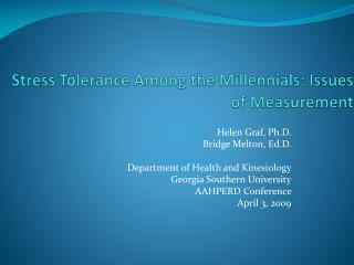 Stress Tolerance Among the  Millennials : Issues of Measurement