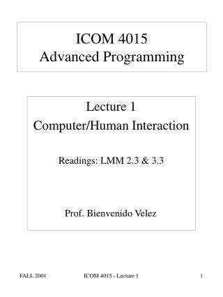 ICOM 4015  Advanced Programming