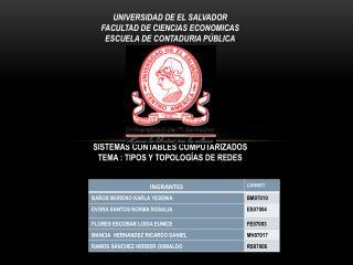 UNIVERSIDAD DE EL SALVADOR FACULTAD DE CIENCIAS ECONOMICAS ESCUELA DE CONTADURIA PÚBLICA