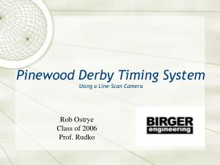 Pinewood Derby Timing System Using a Line-Scan Camera