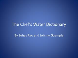 The Chef's Water Dictionary