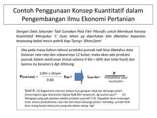Contoh Penggunaan Konsep Kuantitatif dalam Pengembangan Ilmu Ekonomi  Pertanian