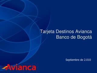 Tarjeta Destinos Avianca Banco de Bogotá