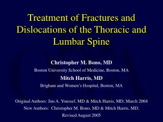 Treatment of Fractures and Dislocations of the Thoracic and Lumbar Spine